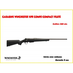 CARABINE WINCHESTER XPR COMPO COMPACT FILETÉ 308W