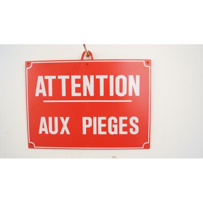 PANNEAU ATTENTION AUX PIEGES DIM 28X20CM ROUGE